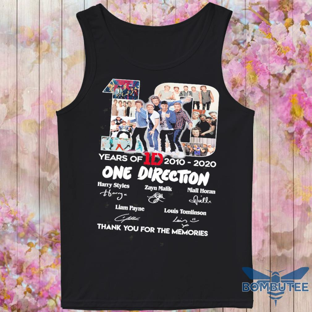 10 Years Of 1d 2010 2020 One Direction Thank You For The Memories Signatures Shirt -tank top