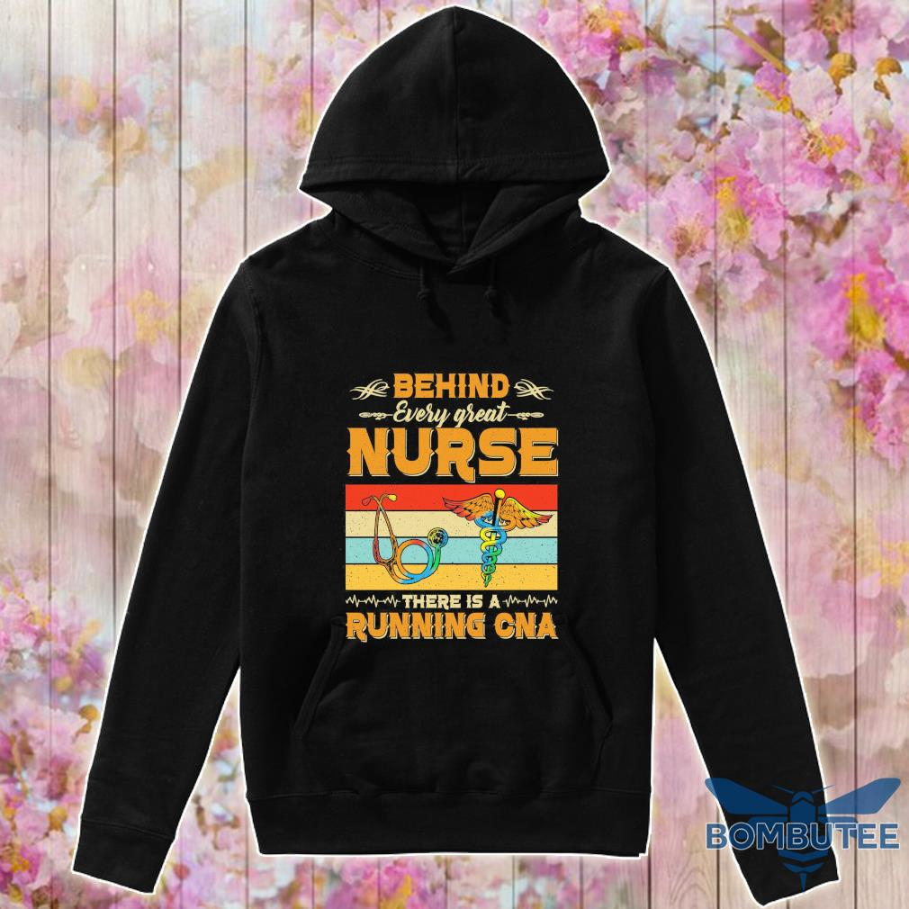 Behind every great Nurse there is a Running CNA vintage s -hoodie