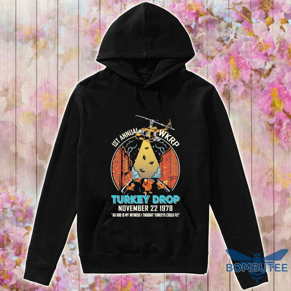 1st annual Wkrp Chickens Turkey Drop november 22 1978 s -hoodie