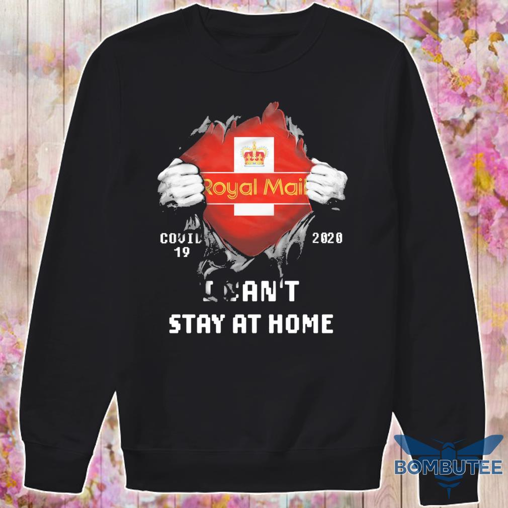 Blood inside Me Royal Mail Covid 19 2020 i can't stay at home s -sweater