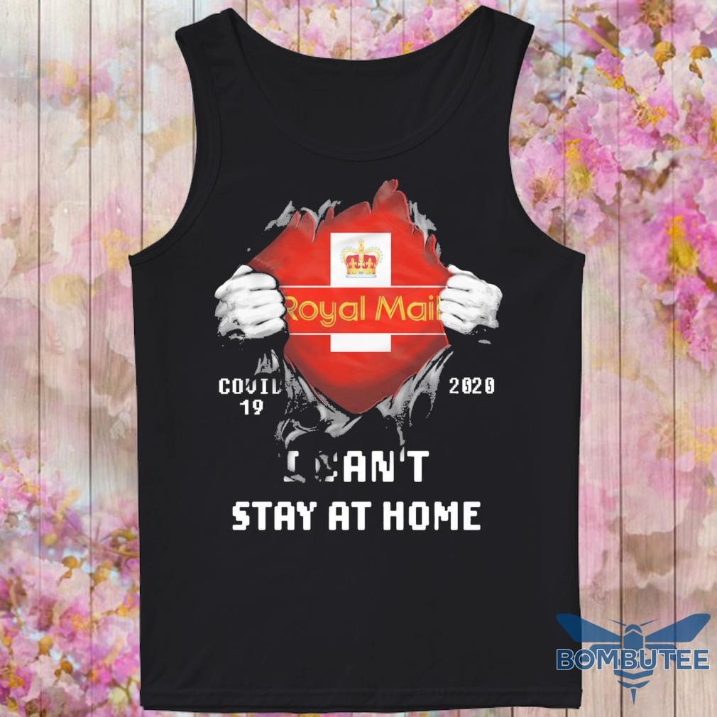 Blood inside Me Royal Mail Covid 19 2020 i can't stay at home s -tank top