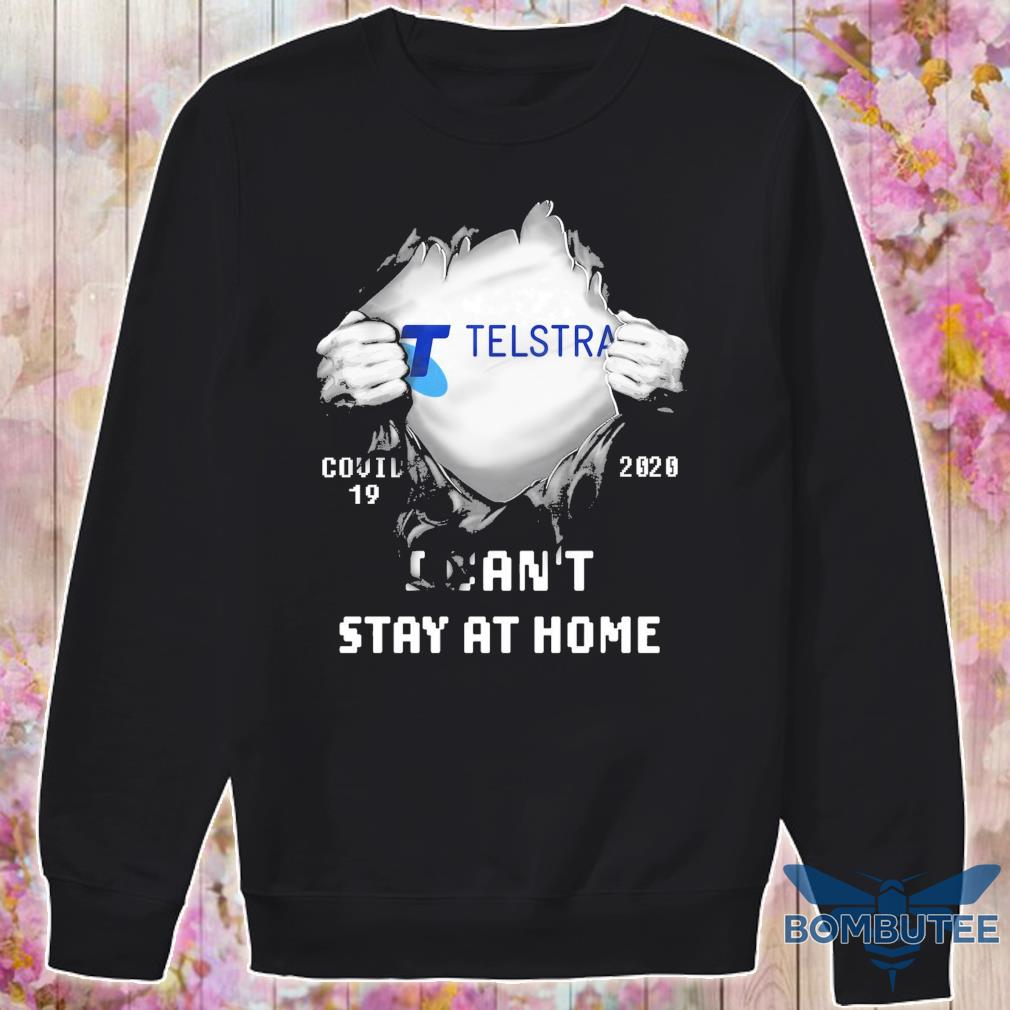 Blood inside Me Telstra Covid 19 2020 I can't stay at home s -sweater