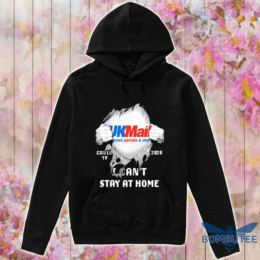 Blood inside Me UkMail press parcel mail Covid 19 2020 I can't stay at home s -hoodie