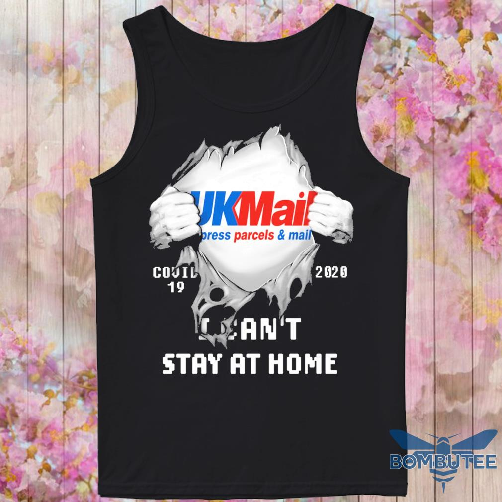 Blood inside Me UkMail press parcel mail Covid 19 2020 I can't stay at home s -tank top