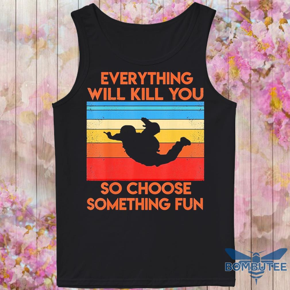 Everything so choose something fun vintage s -tank top