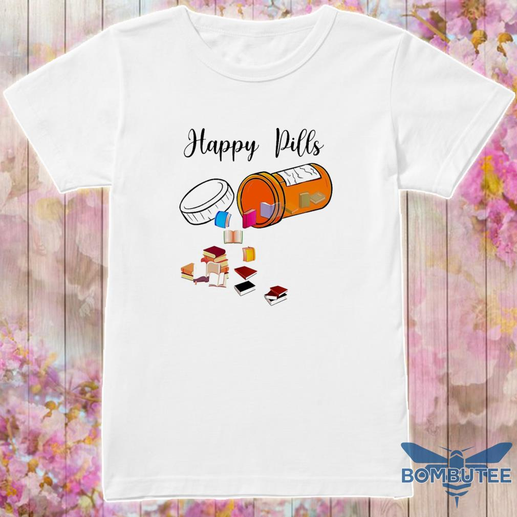 Happy Pills shirt