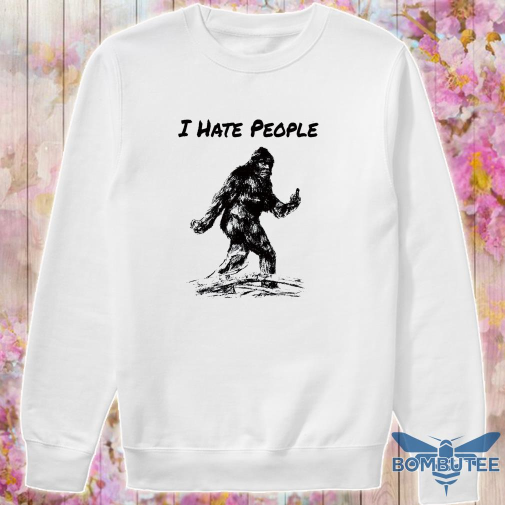 Bigfoot I hate people s -sweater