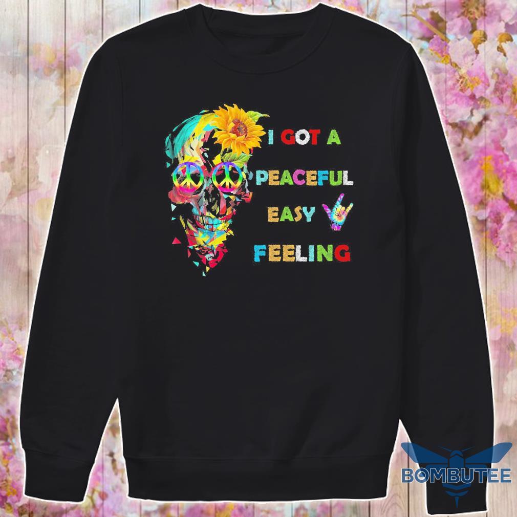 Skull I got a Peaceful easy Feeling s -sweater