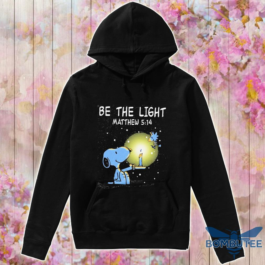 Snoopy and Woodstock be the light Matthew 5 14 s -hoodie