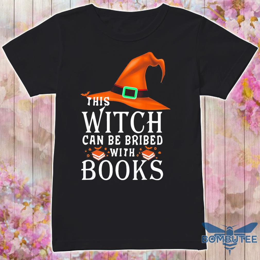 This Witch can be bribed with Books shirt