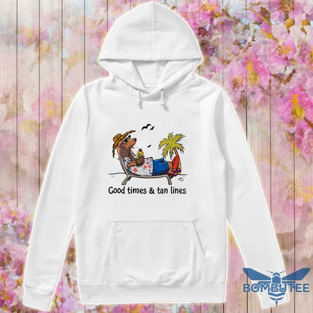 Chihuahua good time and tan lines s -hoodie