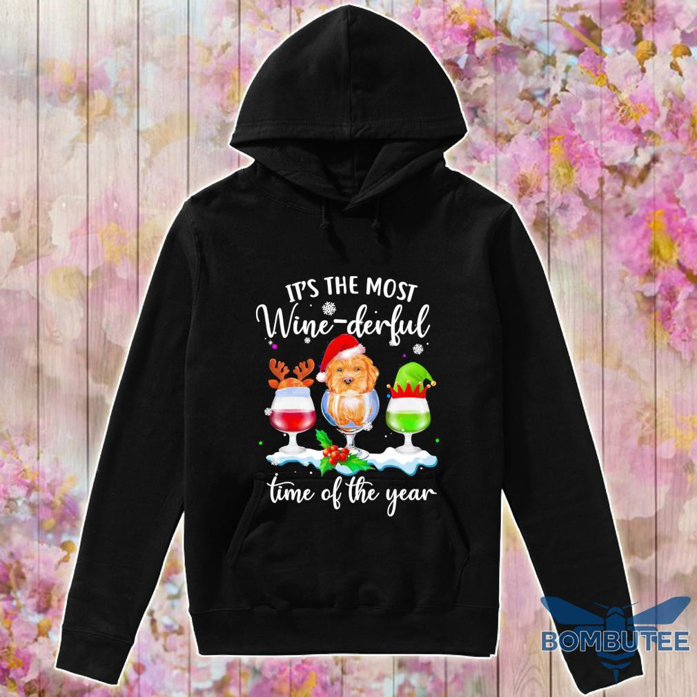 It's the most Wine Derful time of the year Christmas s -hoodie