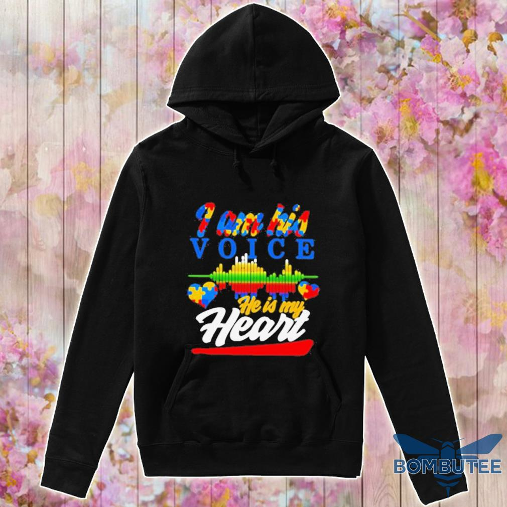 Official Autism Heart And Heartbeat Iam His Voice He Is My Heart Shirt -hoodie