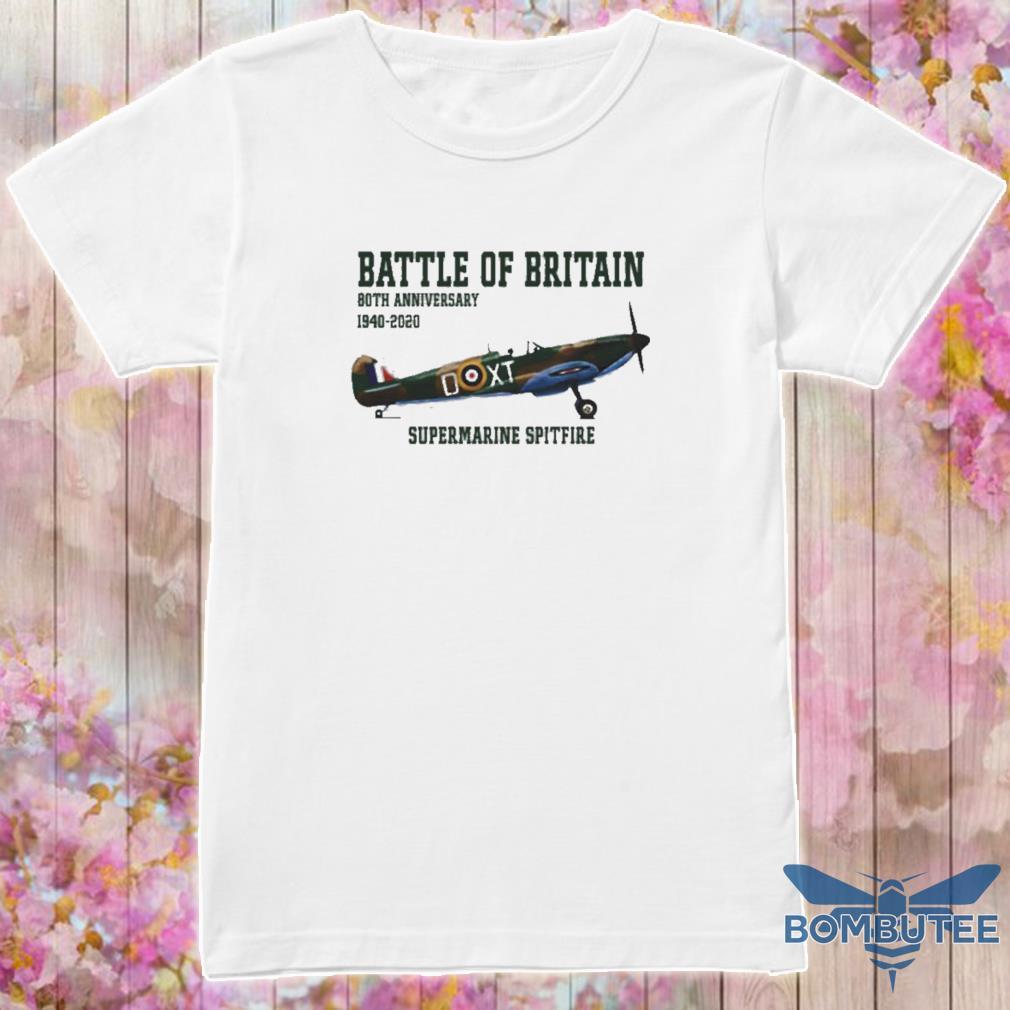 Official Battle Of Britain 80th Anniversary 1940 2020 Supermarine Spitfire Shirt