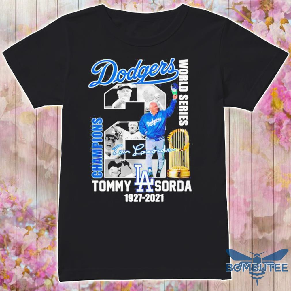 Los Angeles Dodgers world series champions Tommy Lasorda 1927 2021 signature shirt
