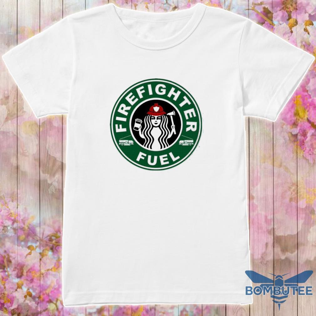 Official Starbucks Firefighter Fuel Shirt