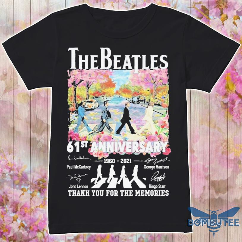 The Beatle Abbey Road 61st Anniversary 1960 2021 Signatures Thanks For The Memories Shirt