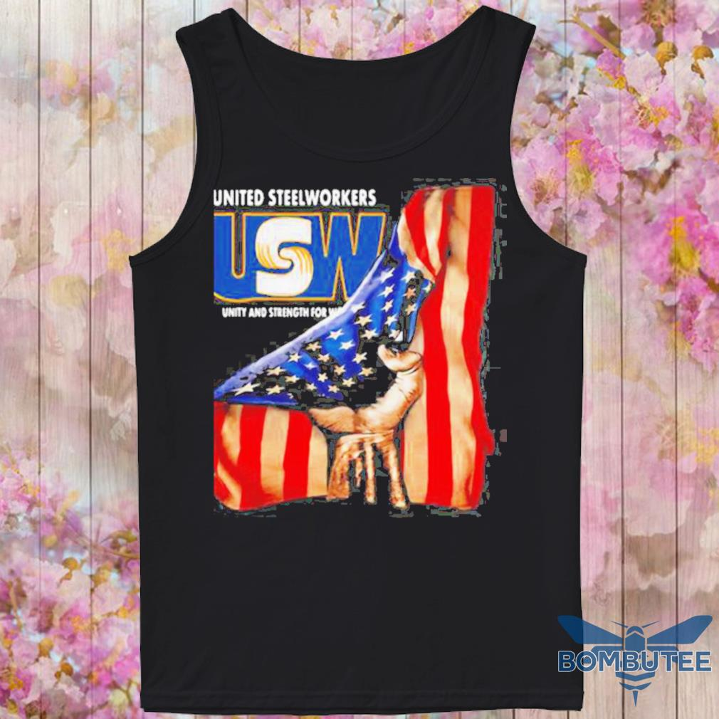 United Steelworkers Unity And Strength For Workers American Flag s -tank top