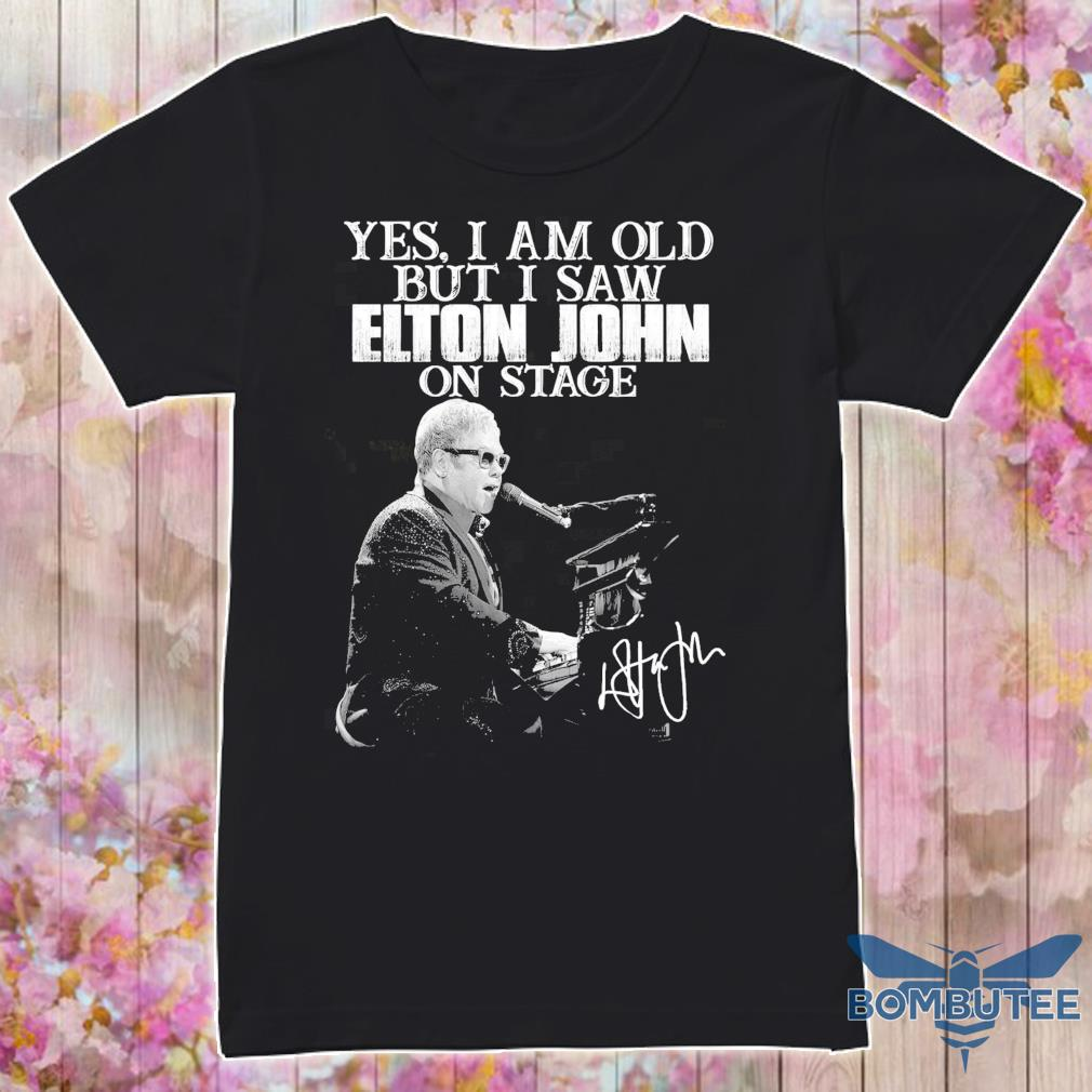 Yes i am old but i saw Elton John on stage signature shirt