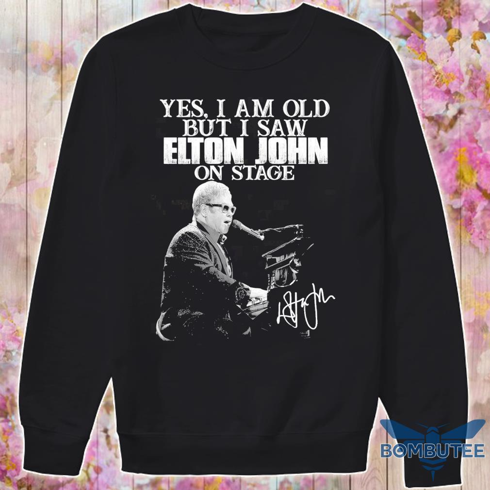 Yes i am old but i saw Elton John on stage signature s -sweater