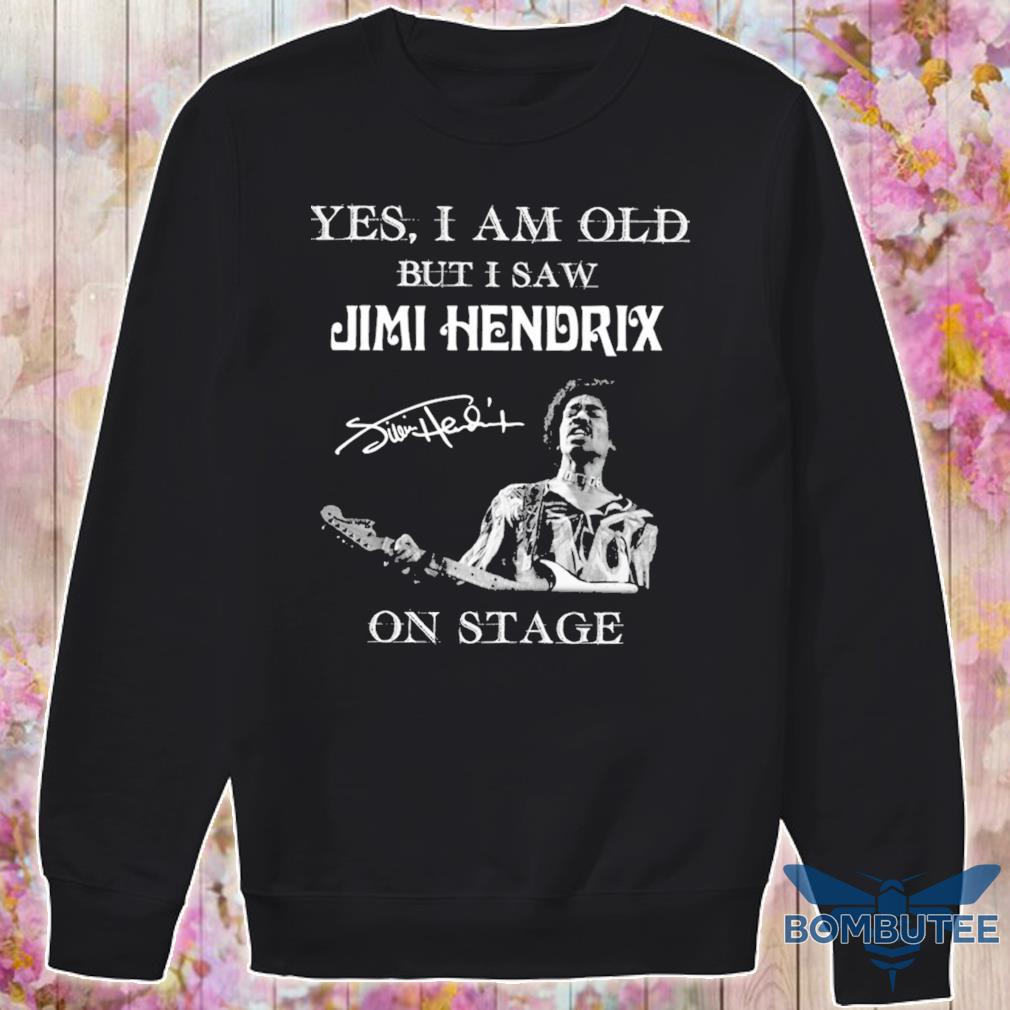 Yes i am old but i saw Jimi Hendrix on stage signature s -sweater