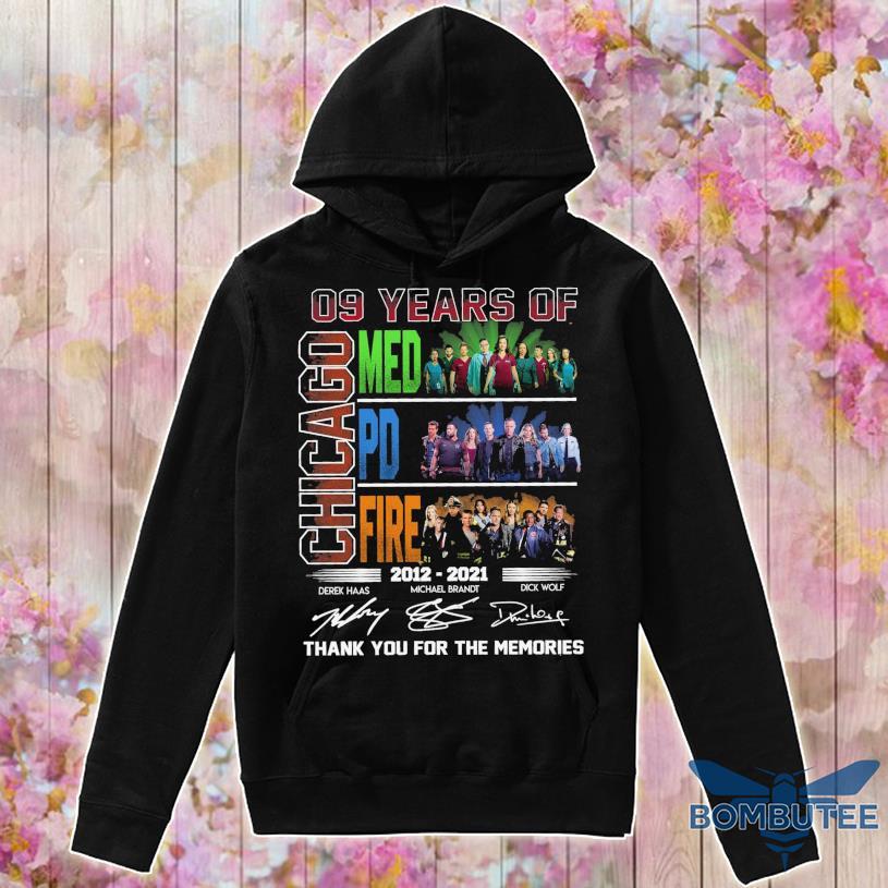 09 Years of Chicago Med Pd Fire 2012 2021 Derek Michael Brandt Dick Wolf signatures s -hoodie