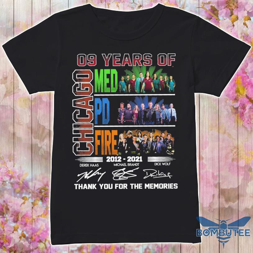09 Years of Chicago Med Pd Fire 2012 2021 Derek Michael Brandt Dick Wolf signatures shirt
